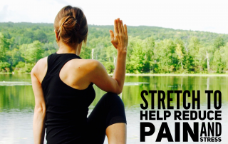 stretch to help reduce pain and stress